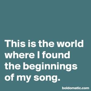 beginnings of my song