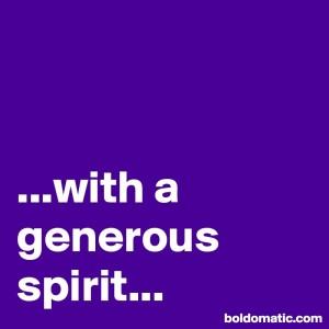 BoldomaticPost_with-a-generous-spirit