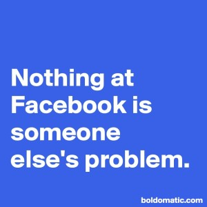 BoldomaticPost_Nothing-at-Facebook-is-someon