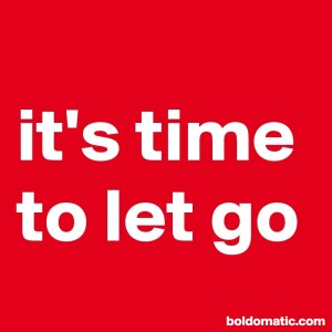 BoldomaticPost_it-s-time-to-let-go