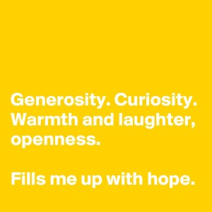 Generosity-Curiosity-Warmth-and-laughter-openness
